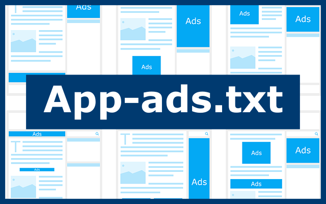 Everything about app-ads.txt - How it earns publishers more