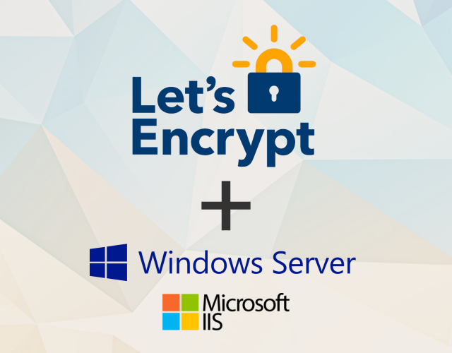 Installing free SSL/TLS Certificates from Let's Encrypt on IIS in